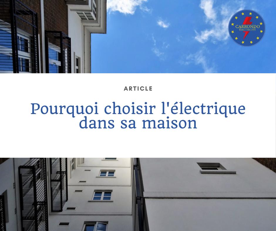 Pourquoi choisir l'électrique dans sa maison